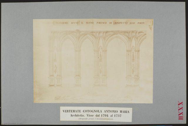 Portico del Duomo di Milano disegnato da Antonio Maria Vertemate Cotognola