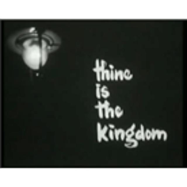 Thine is the kingdom